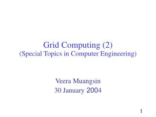 Grid  Computing (2) (Special Topics in Computer Engineering)