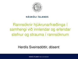 Rannsóknir hjúkrunarfræðinga í samhengi við innlendar og erlendar stefnur og strauma í rannsóknum
