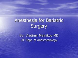 Anesthesia for Bariatric Surgery