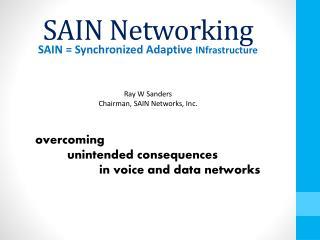 SAIN Networking