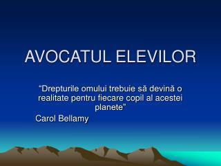 AVOCATUL ELEVILOR