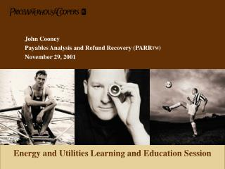 John Cooney Payables Analysis and Refund Recovery (PARR TM ) November 29, 2001