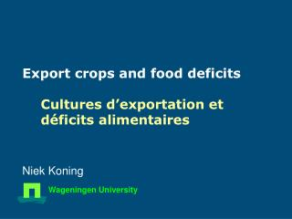 Export crops and food deficits