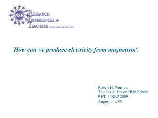 How can we produce electricity from magnetism ?