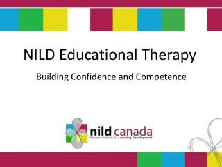 NILD  Educational Therapy Building Confidence and  Competence