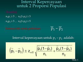 Interval  Kepercayaan untuk  2  Proporsi Populasi