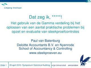 Paul van Batenburg Deloitte Accountants B.V. en  Nyenrode  School of Accountancy &  Controlling