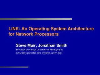 LiNK: An Operating System Architecture for Network Processors