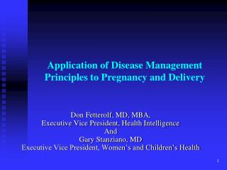 Application of Disease Management Principles to Pregnancy and Delivery