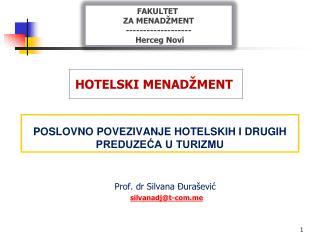 POSLOVNO POVEZIVANJE HOTELSKIH I DRUGIH PREDUZEĆA U TURIZMU