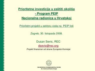 Prioritetne investicije u zaštiti okoliša - Program PEIP Nacionalna radionica u Hrvatskoj