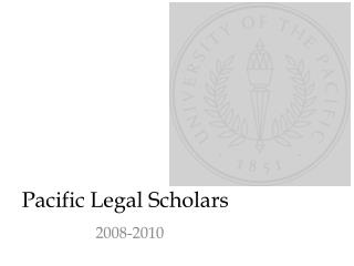 Pacific Legal Scholars
