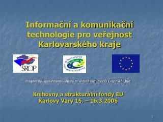 Informační a komunikační technologie pro veřejnost Karlovarského kraje