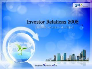 Investor Relations 2008