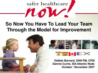 So Now You Have To Lead Your Team Through the Model for Improvement