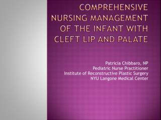 Comprehensive Nursing Management of the Infant with Cleft Lip and Palate