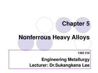 Chapter 5  Nonferrous Heavy Alloys