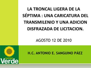H.C. ANTONIO E. SANGUINO PÁEZ