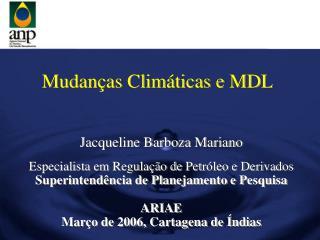 Mudan as Clim ticas e MDL