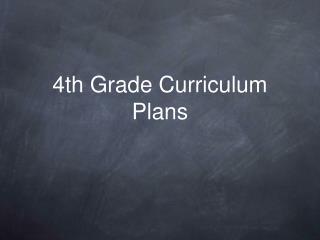 4th Grade Curriculum Plans