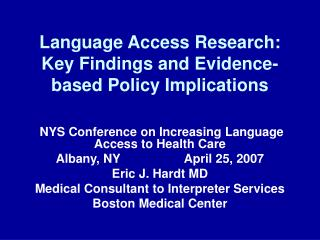 Language Access Research: Key Findings and Evidence-based Policy Implications