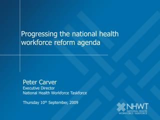 Progressing the national health workforce reform agenda