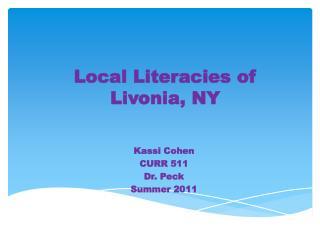 Local Literacies  of  Livonia, NY