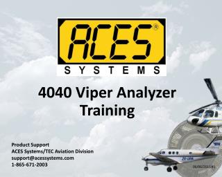 4040 Viper Analyzer Training