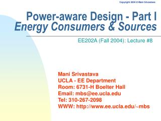 Power-aware Design - Part I Energy Consumers & Sources