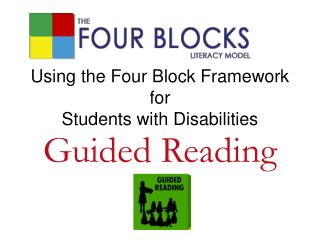 Using the Four Block Framework  for  Students with Disabilities