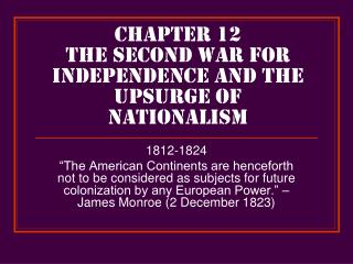 Chapter 12 The Second War for Independence and the Upsurge of Nationalism