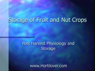 Storage of Fruit and Nut Crops