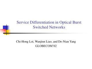 Service Differentiation in Optical Burst Switched Networks