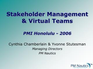 Stakeholder Management & Virtual Teams