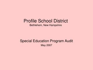Profile School District Bethlehem, New Hampshire