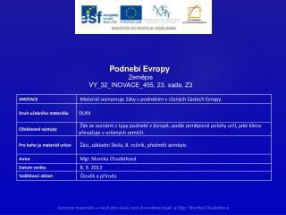Podnebí Evropy Zeměpis VY_32_INOVACE_455,  23. sada,  Z3