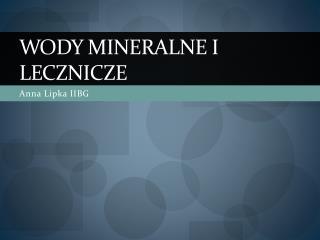 Wody mineralne i lecznicze