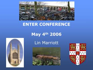 ENTER CONFERENCE  May 4 th  2006