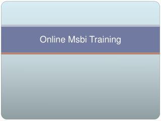 Msbi online training |  online msbi training in usa,uk,canad