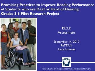 Part I :  Assessment September 14, 2010 PaTTAN Lana Santoro