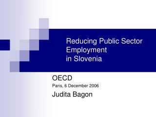 Reducing Public Sector Employment in Slovenia