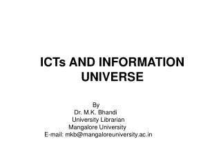 ICTs AND INFORMATION UNIVERSE