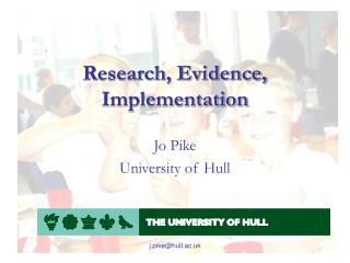 Research, Evidence, Implementation