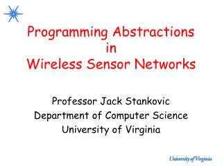 Programming Abstractions in Wireless Sensor Networks
