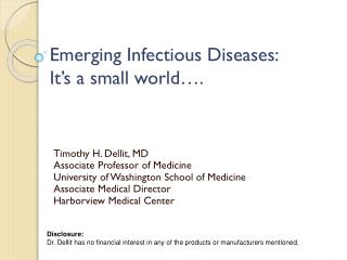 Emerging Infectious Diseases: It's a small world….
