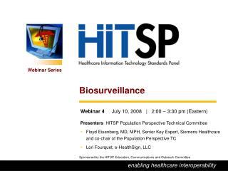 Webinar 4      July 10, 2008       2:00 – 3:30 pm (Eastern)