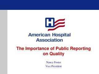 The Importance of Public Reporting on Quality