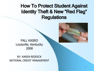"""How To Protect Student Against Identity Theft & New """"Red Flag"""" Regulations"""