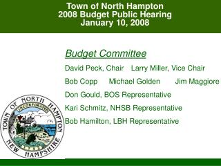 Town of North Hampton 2008 Budget Public Hearing January 10, 2008