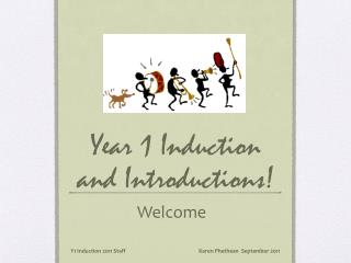 Year 1 Induction and Introductions!